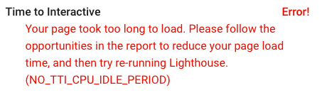 Lighthouse report showing no time to interactive because there was no CPU idle period